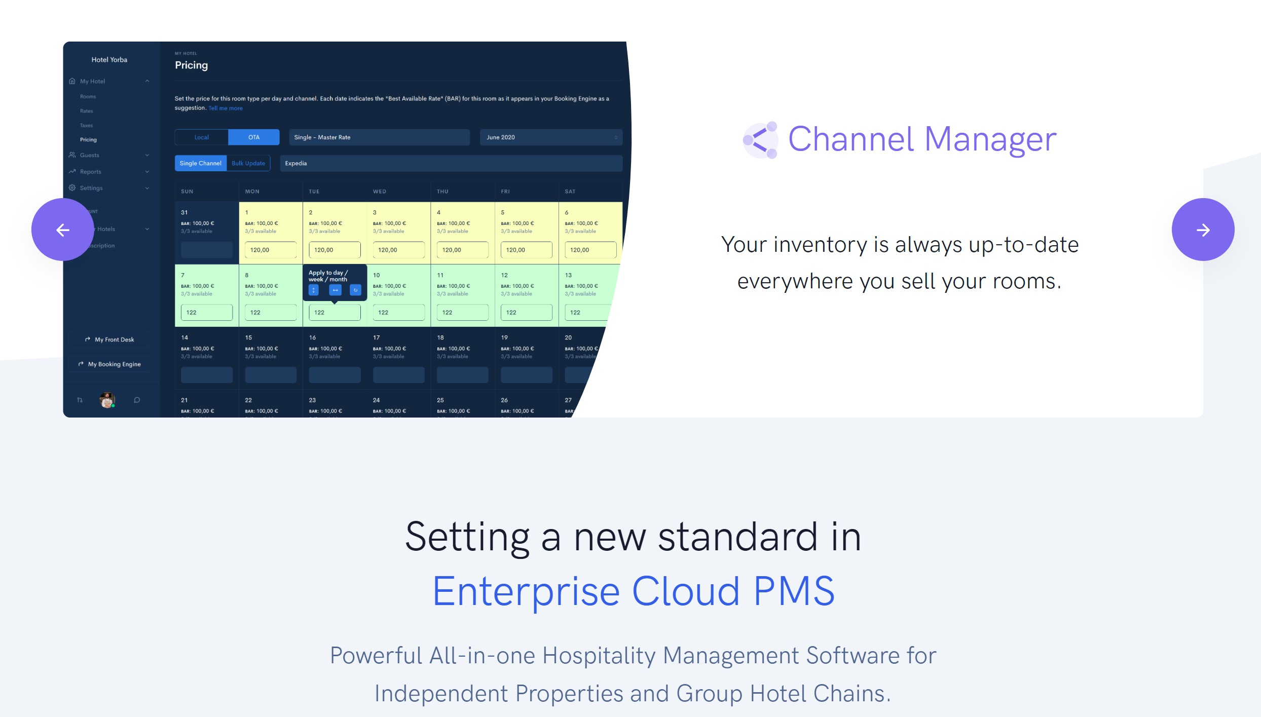 Hotel Channel Manager Your room prices and inventory are automatically kept up-to-date on every sales channel. Bookings arrive directly in your Front Desk calendar.